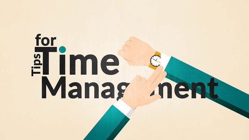 manage time properly