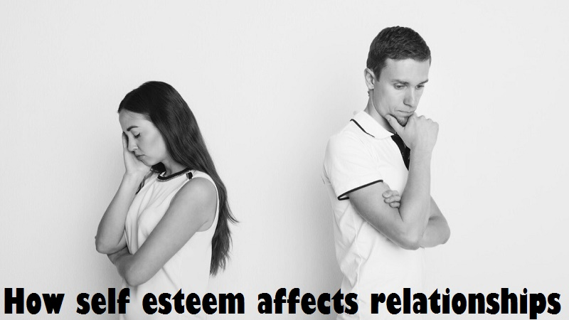 How self esteem affects relationships