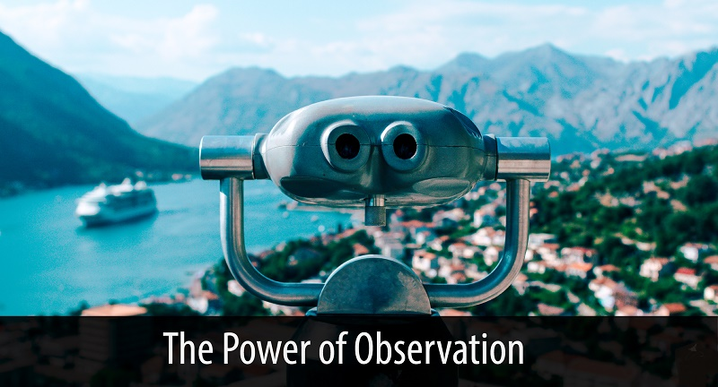 power of observation