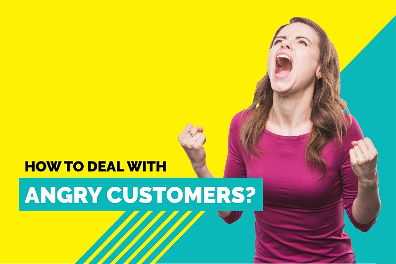 deal with angry customers