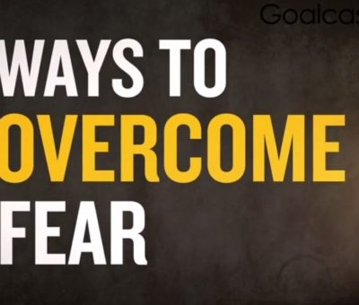 How to overcome fear of rejection, work, failure and so on
