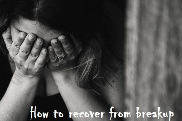 How to recover from breakup