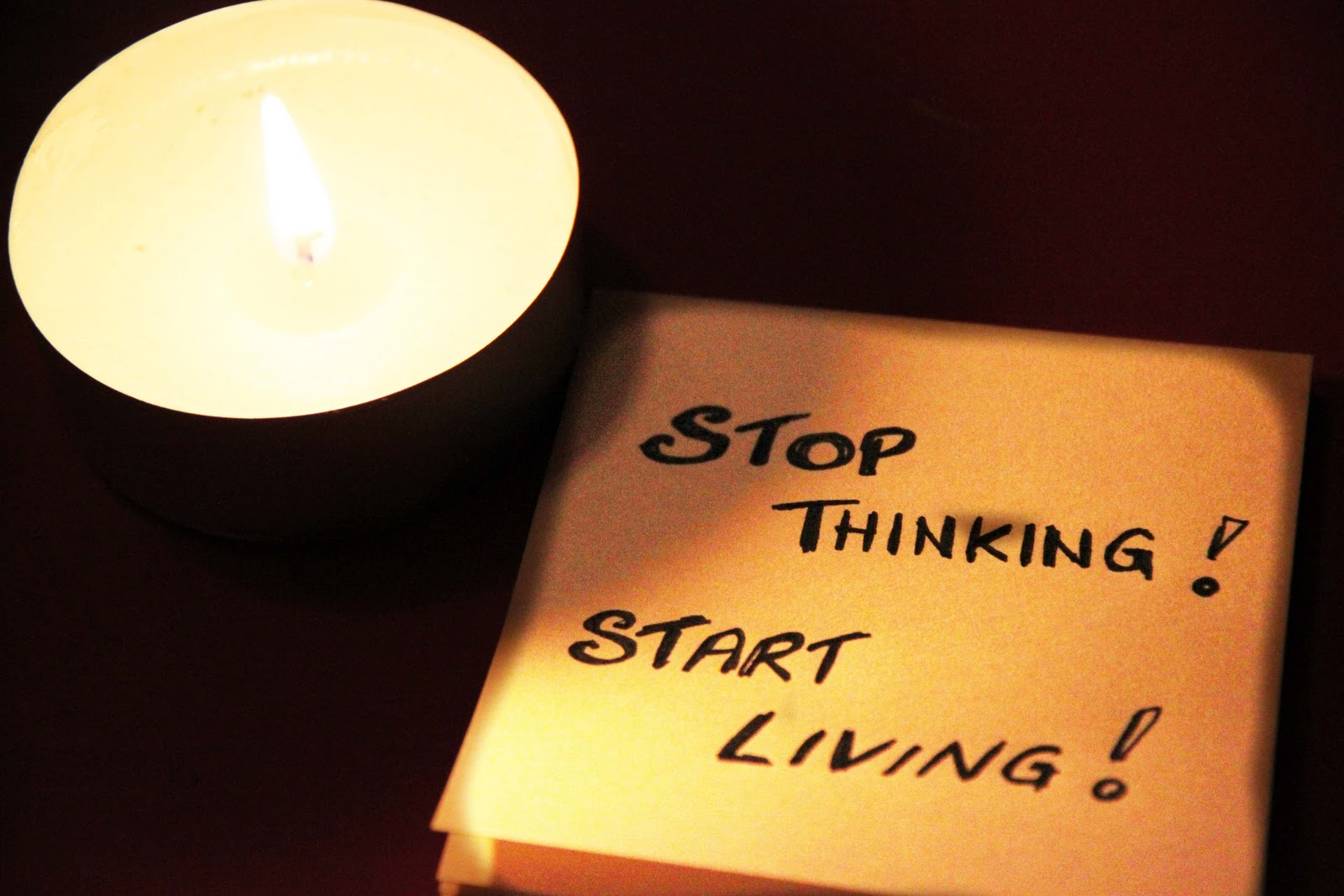 Stop thinking more